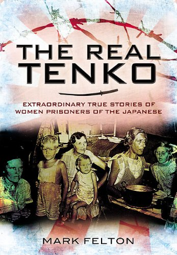 9781848845503: The Real Tenko: Extraordinary True Stories of Women Prisoners of the Japanese