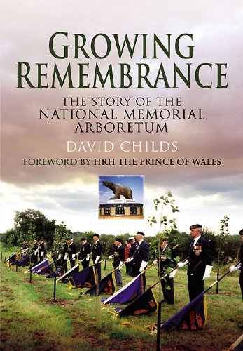 9781848845510: Growing Remembrance: The Story of the National Memorial Arboretum