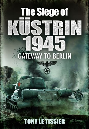 9781848845534: The Siege of Kustrin 1945