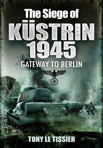 9781848845534: The Siege of Kustrin 1945