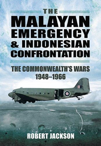 9781848845558: The Malayan Emergency and Indonesian Confrontation: The Commonwealth's Wars 1948-1966
