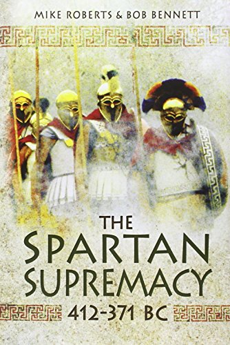 9781848846142: The Spartan Supremacy 412-371 BC