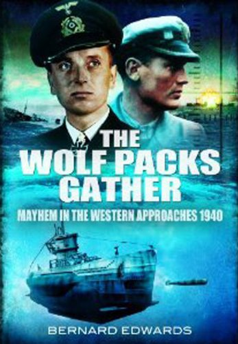 9781848846241: The Wolf Packs Gather: Mayhem in the Western Approaches 1940