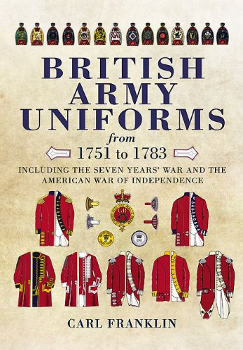 9781848846906: British Army Uniforms of the American Revolution 1751 to 1783