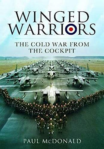9781848847484: Winged Warriors: The Cold War from the Cockpit