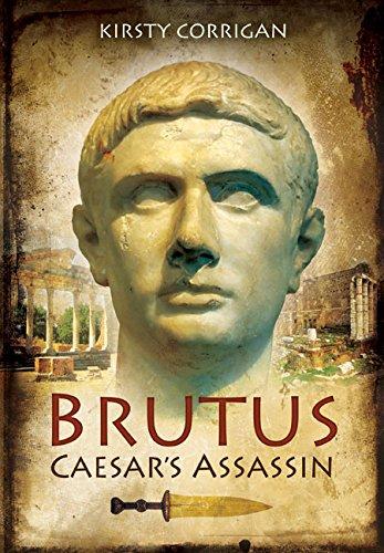 Brutus: Caesar's Assassin: Corrigan, Kirsty