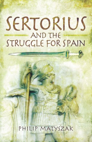 9781848847873: Sertorius and the Struggle for Spain