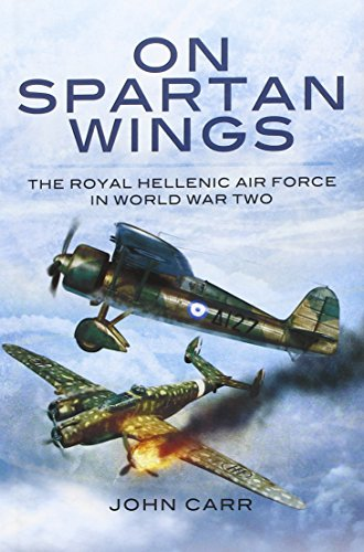 9781848847989: On Spartan Wings: The Royal Hellenic Air Force in World War Two