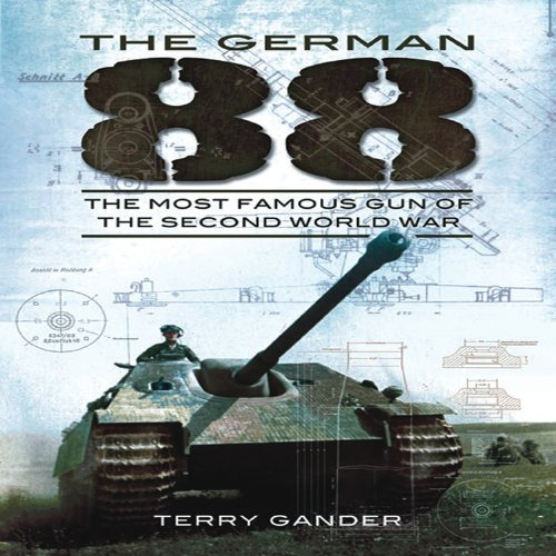 9781848848320: The German 88: The Most Famous Gun of the Second World War