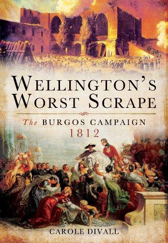 9781848848429: Wellington's Worst Scrape: The Burgos Campaign 1812