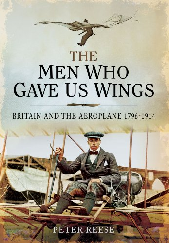 The Men Who Gave Us Wings: Britain: Reese, Peter