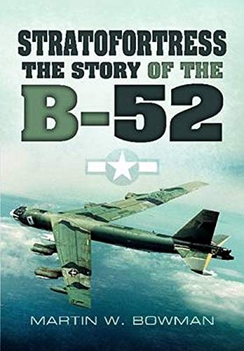 9781848848603: Stratofortress: The Story of the B-52