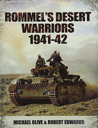 9781848848665: Rommel's Desert Warriors 1941-42