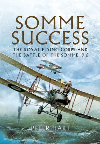 9781848848825: Somme Success: The Royal Flying Corps and the Battle of the Somme 1916