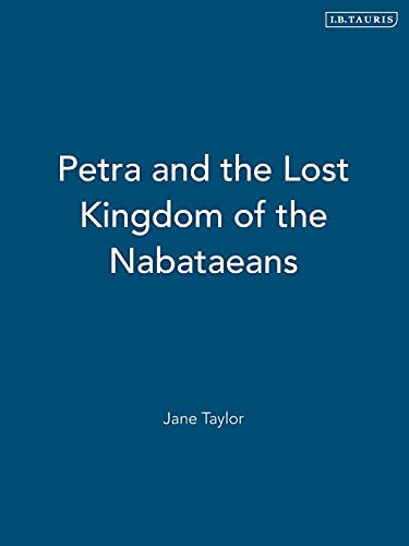 9781848850200: Petra and the Lost Kingdom of the Nabataeans