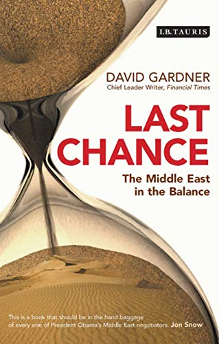 9781848850415: Last Chance: The Middle East in the Balance