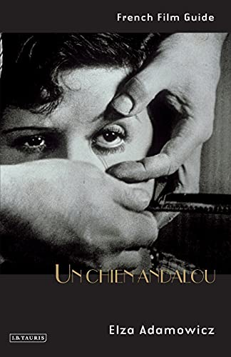 9781848850569: Un Chien Andalou: Luis Bunuel and Salvador Dali, 1929 (Cine-File French Film Guides)