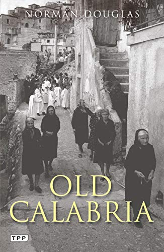 Old Calabria: Douglas, Norman