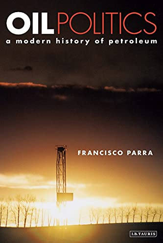 9781848851290: Oil Politics: A Modern History of Petroleum
