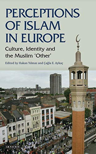 9781848851641: Perceptions of Islam in Europe: Culture, Identity and the Muslim 'Other' (Library of Modern Religion)