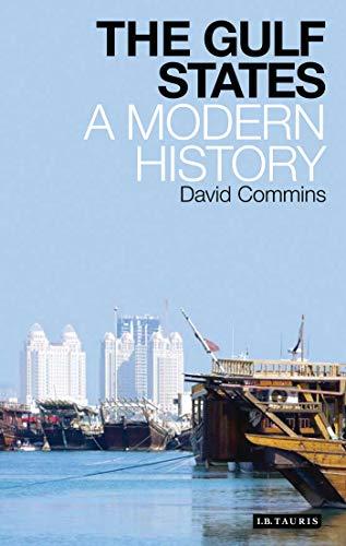 9781848852785: The Gulf States: A Modern History