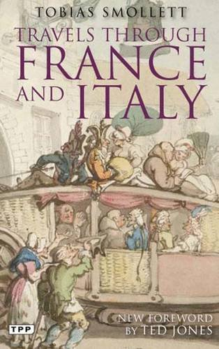9781848853058: Travels Through France and Italy