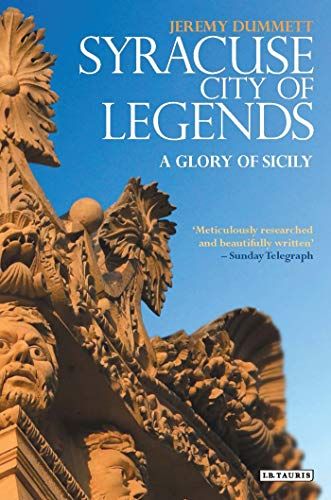 9781848853225: Syracuse, City of Legends: A Glory of Sicily