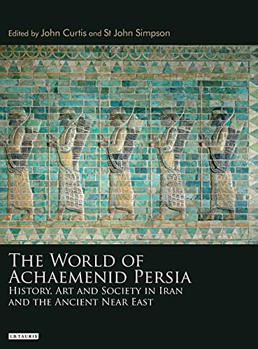 9781848853461: The World of Achaemenid Persia: The Diversity of Ancient Iran