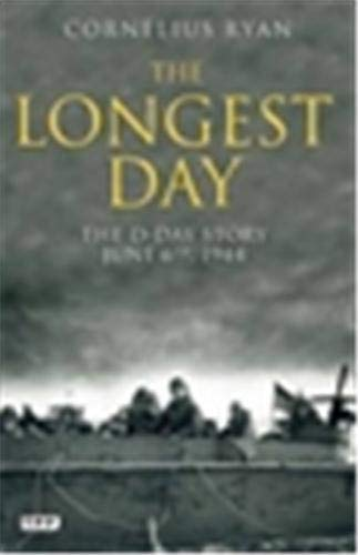 9781848853874: The Longest Day: The D-Day Story, June 6th, 1944
