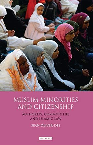 9781848853881: Muslim Minorities and Citizenship: Authority, Islamic Communities and Shari'a Law