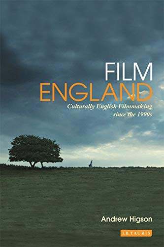 9781848854536: Film England: Culturally English Filmmaking since the 1990s