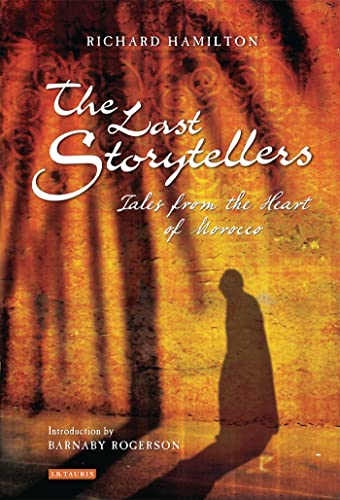 9781848854918: The Last Storytellers: Tales from the Heart of Morocco
