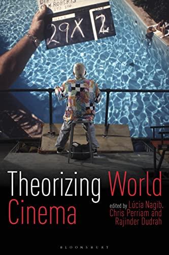 Theorizing World Cinema: Lúcia Nagib, Christopher