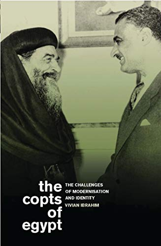 9781848854994: The Copts of Egypt: The Challenges of Modernisation and Identity (Library of Modern Middle East Studies)