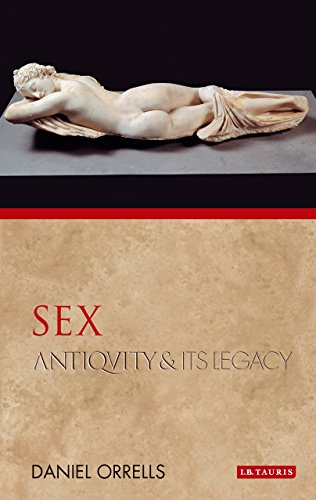 9781848855205: Sex: Antiquity and Its Legacy (Ancients and Moderns)