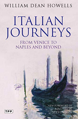 9781848855496: Italian Journeys: From Venice to Naples and Beyond (Tauris Parke Paperbacks)