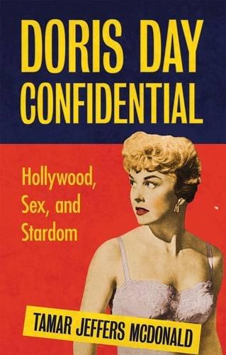 9781848855816: Doris Day Confidential: Hollywood, Sex and Stardom