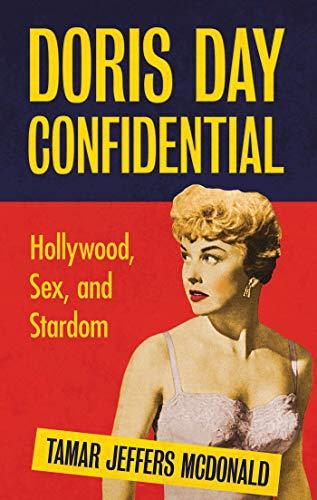 9781848855823: Doris Day Confidential: Hollywood, Sex and Stardom
