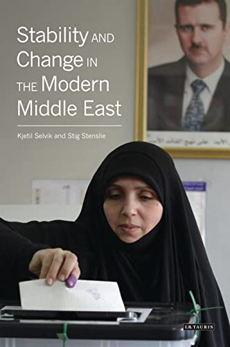 9781848855854: Stability and Change in the Modern Middle East