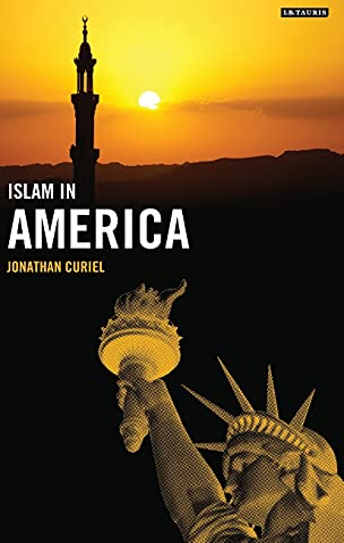 Islam in America (Hardback): Jonathan Curiel