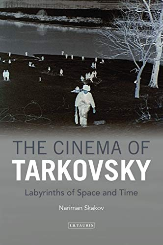 9781848856295: The Cinema of Tarkovsky: Labyrinths of Space and Time (KINO - The Russian Cinema)