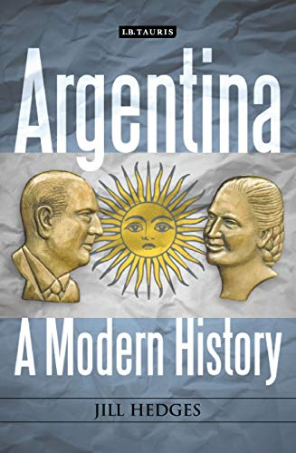 9781848856547: Argentina: A Modern History
