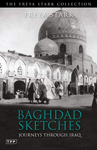 9781848856554: Baghdad Sketches: Journeys through Iraq (Tauris Parke Paperbacks)