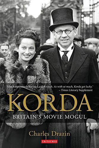 Korda: Britain's Movie Mogul: Drazin, Charles