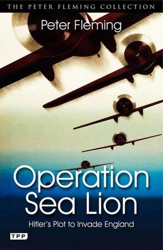 9781848856998: Operation Sea Lion: Hitler's Plot to Invade England (Tauris Parke Paperbacks)