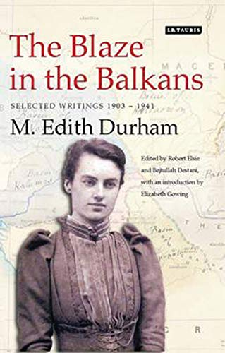9781848857100: The Blaze in the Balkans: Selected Writings 1903-1941