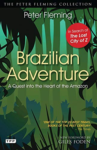 9781848857919: Brazilian Adventure: A Quest into the Heart of the Amazon
