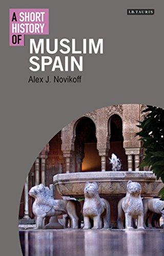 9781848858718: A Short History of Muslim Spain (I.B. Tauris Short Histories)