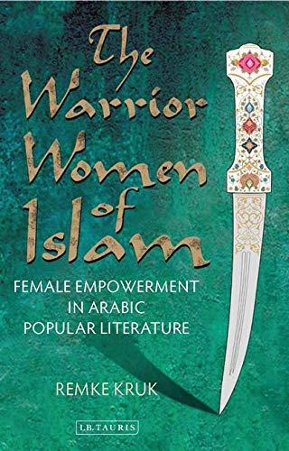 The Warrior Women of Islam: Kruk, Remke