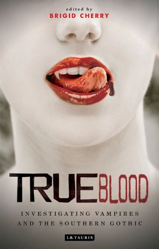 9781848859401: True Blood: Investigating Vampires and Southern Gothic (Investigating Cult TV Series)